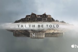 Truth Be Told (2019) Temporada 1