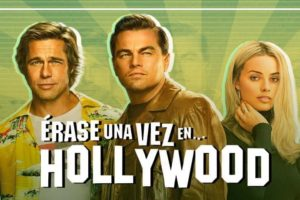 Érase una vez en… Hollywood (2019)