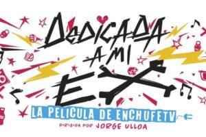 Dedicada A Mi Ex (2019)