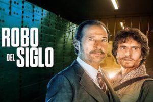 Descargar El Robo Del Siglo (2020) 🥇 Ver Online Latino HD