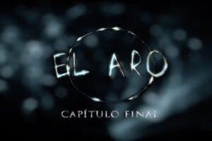 El Aro: Capítulo Final (2019)